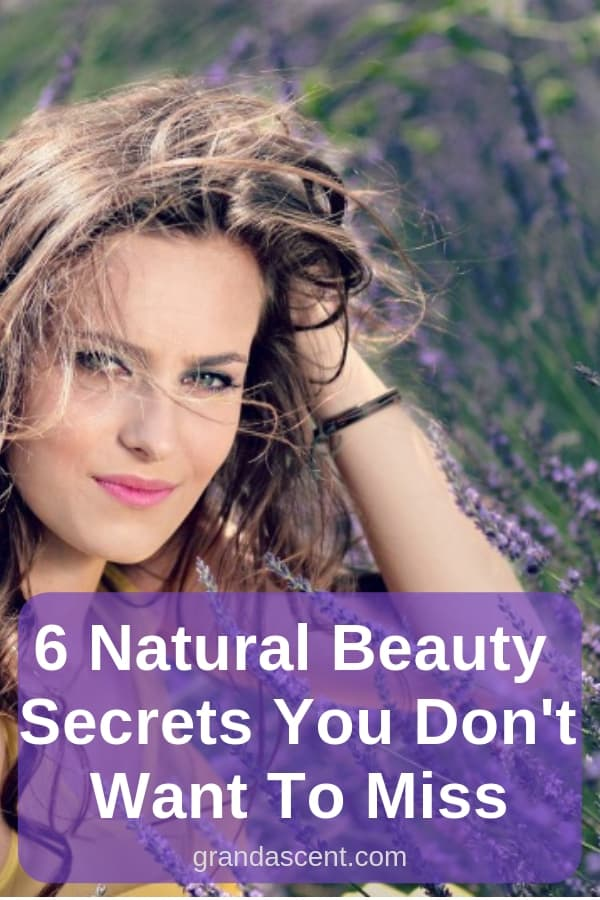 Worried about the nasty ingredients in over the counter beauty products? I'm sharing 6 of my best natural beauty secrets: take a look! #naturalbeauty #beautysecrets #natural #homeremedies #naturalremedies #grandascent