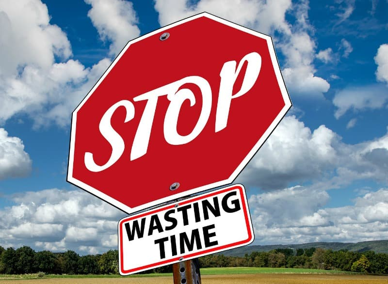 Stop wasting time - stop sign