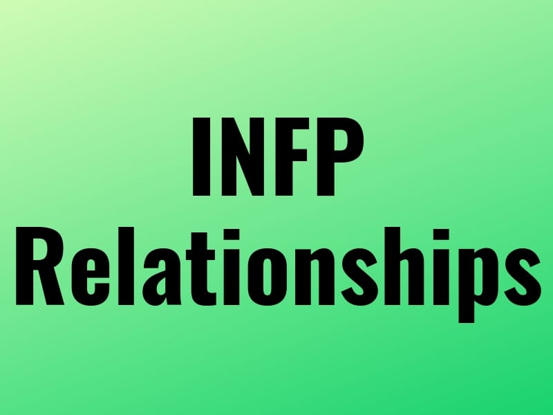 Practical Insights Into INFP Relationships - Grand Ascent