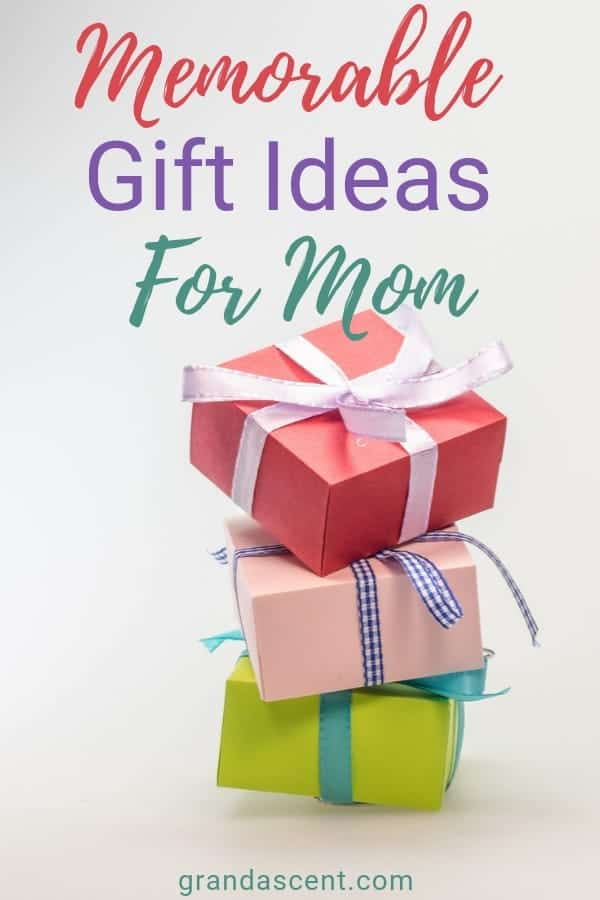 Memorable gift ideas for mom #giftideas #mothersday #mothersdaygifts #giftsformom #giftideasformom