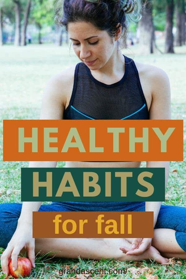 5 Healthy habits for fall