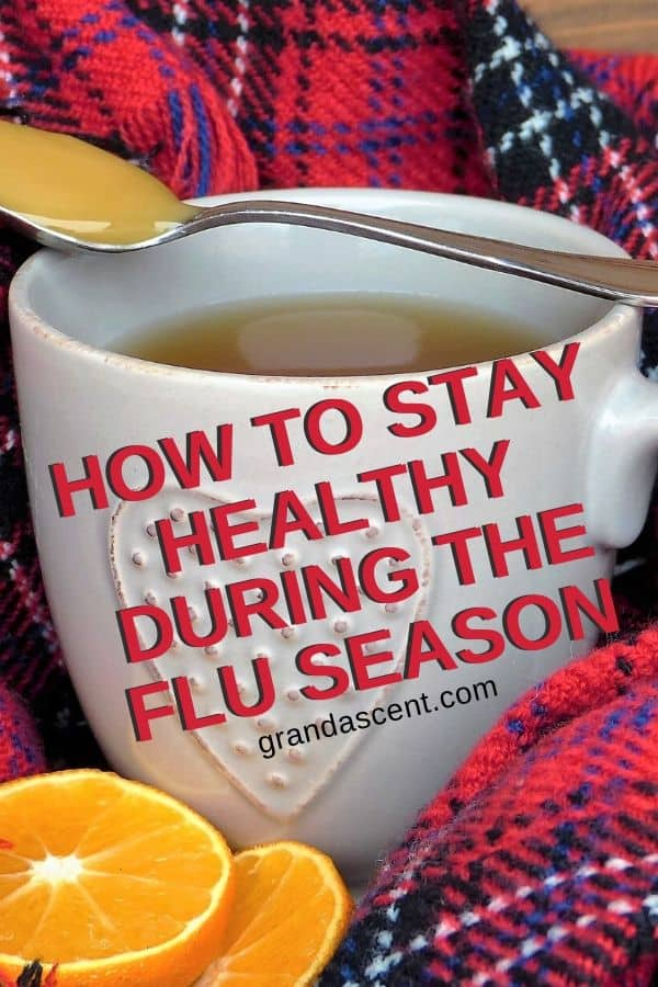 A cup of herbal tea - one of my tips for staying healthy during the flu season