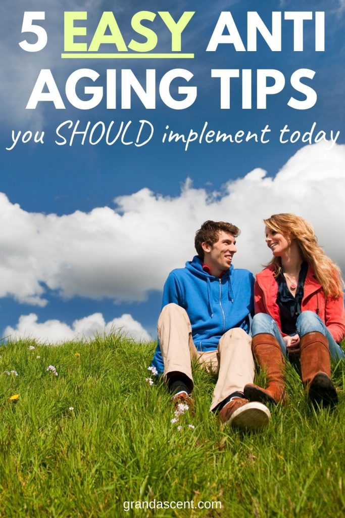 5 easy anti aging tips you should implement today