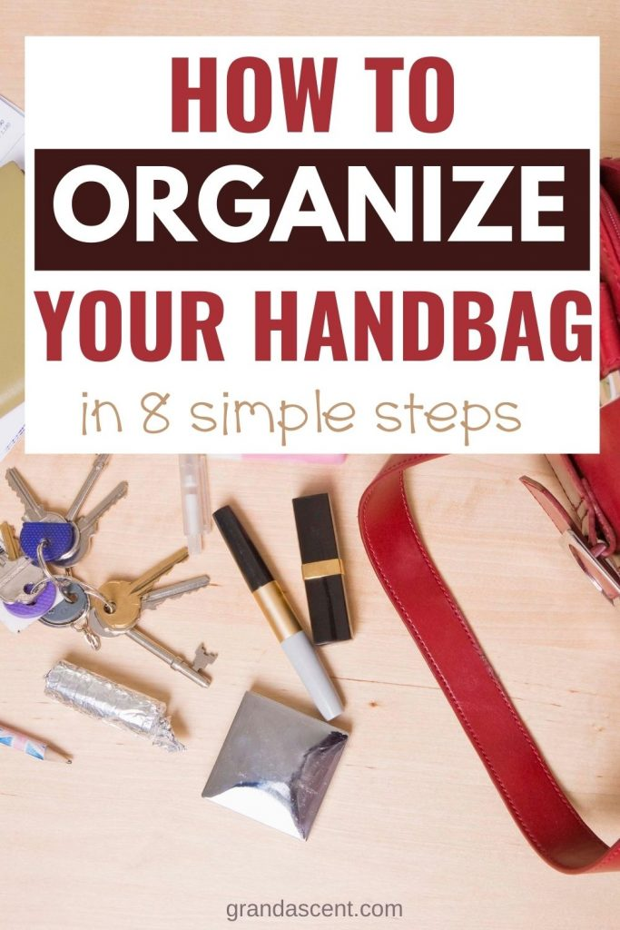 How to organize your handbag in 8 simple steps - Pinterest image