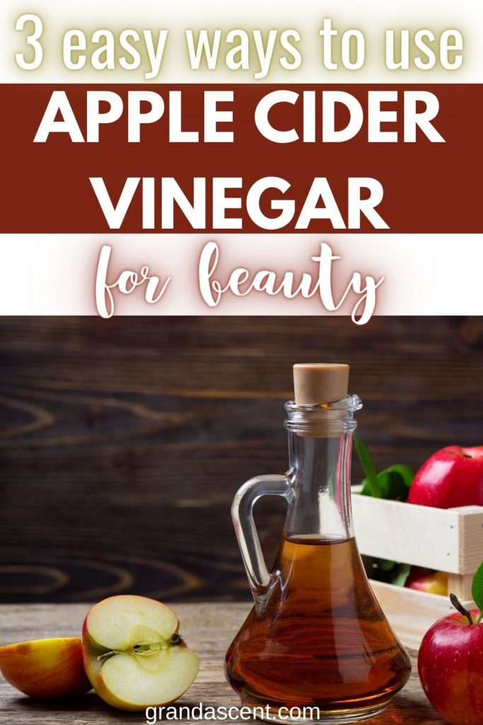 Ways to use apple cider vinegar for beauty - Pinterest image