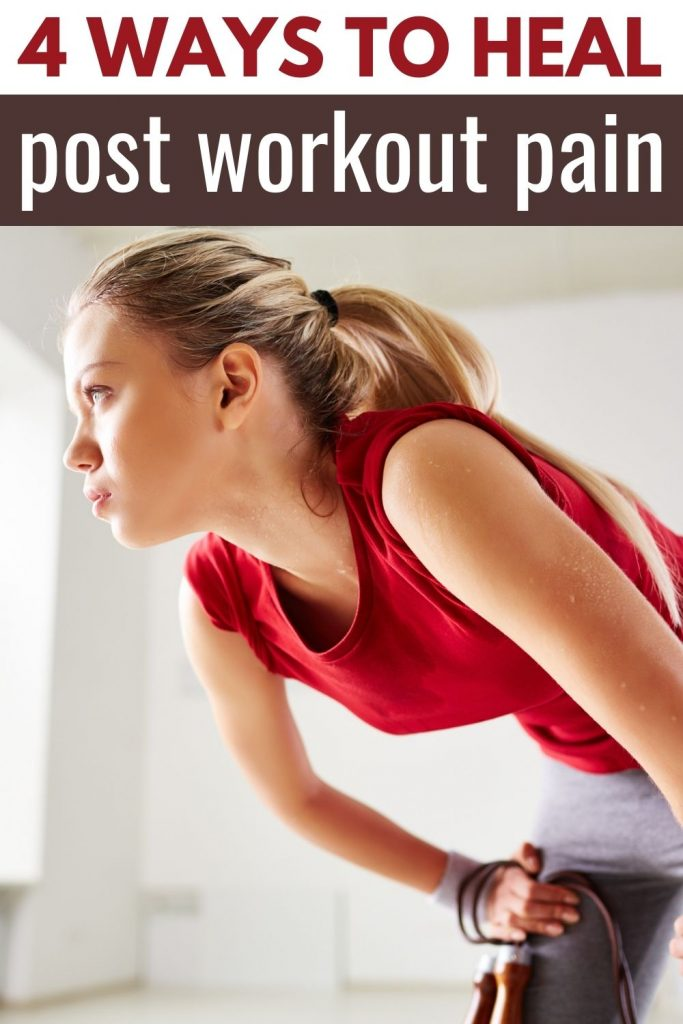4 ways to heal post workout pain
