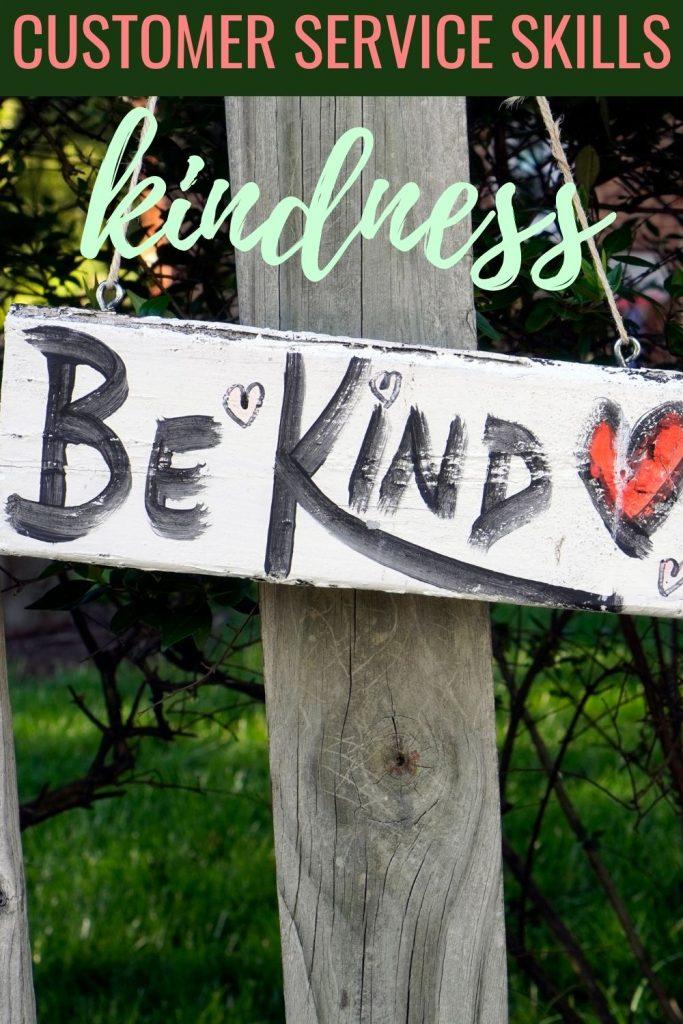 Customer service skills - kindness