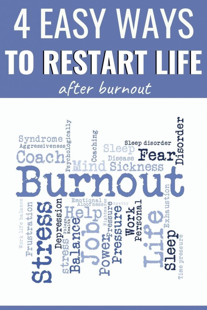 4 ways to restart life after burnout