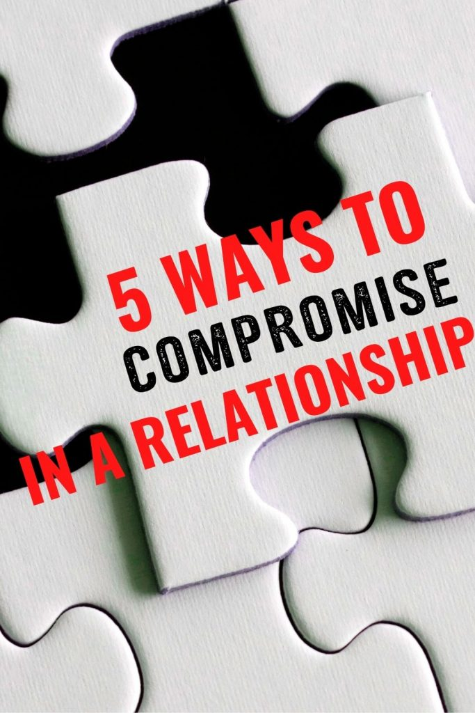 5 ways to compromise in a relationship